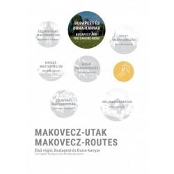 Makovecz Anna: Makovecz-Utak - Első régió - Budapest és Duna-kanyar - Makovecz-Routes - First region - Budapest and the Danub...