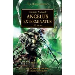 Graham Mcneill: Angelus Exterminatus - Hús és Vas