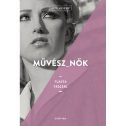 Flavia Figeri: Művész_nők