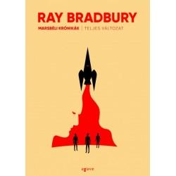 Ray Bradbury: Marsbéli krónikák (teljes változat)