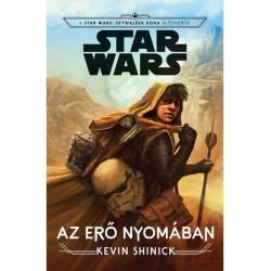 Kevin Shinick: Star Wars - Az Erő nyomában