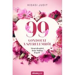 Hidasi Judit: 99 gondolat a szerelemről