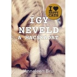 Anneleen Bru: Így neveld a macskádat!