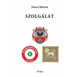 Járosi Márton: Szolgálat