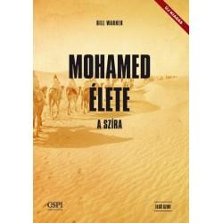 Bill Warner: Mohamed élete - A szíra