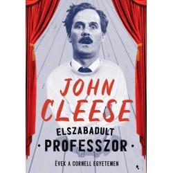 John Cleese: Elszabadult professzor - Évek a Cornell Egyetemen