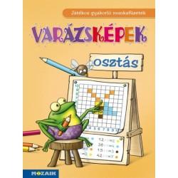 Tariné Berkes Judit Katalin: Varázsképek - Osztás - Játékos gyakorló munkafüzet, 2-4. osztály - MS-1552