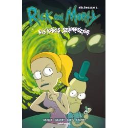 Sarah Graley: Rick and Morty - Kis kakis szupersztár - Különszám 1.