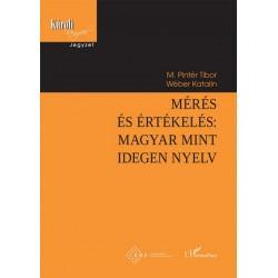 M. Pintér Tibor - Wéber Katalin: Mérés és értékelés - magyar mint idegen nyelv