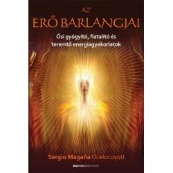 Sergio Magana Ocelocoyotl: Az erő barlangjai
