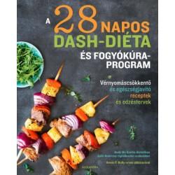 Julie Andrews - Andy De Santis: A 28 napos DASH-diéta és fogyókúra program - Vérnyomáscsökkentő és egészségjavító receptek és...