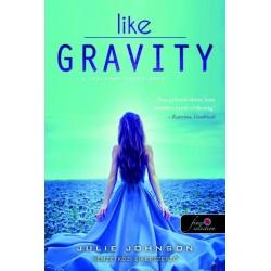 Julie Johnson: Like Gravity - A szerelem vonzásában
