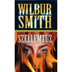 Wilbur Smith: Szellemtűz