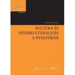 Holló Dorottya: Kultúra és interkulturalitás a nyelvórán
