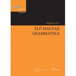 Hegedűs Rita: Élő magyar grammatika