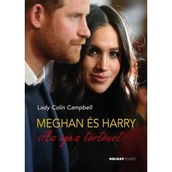 Lady Colin Campbell: Meghan és Harry - Az igaz történet