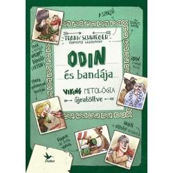 Frank Schwieger: Odin és bandája - Viking mitológia újratöltve