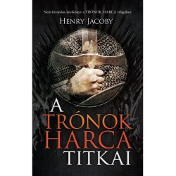 Henry Jacoby: A trónok harca titkai