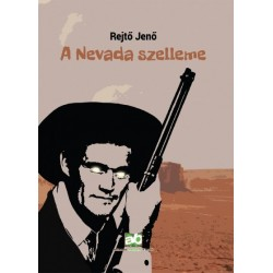 Rejtő Jenő: A Nevada szelleme
