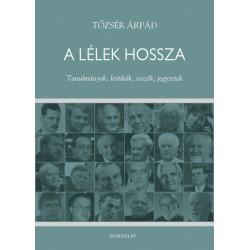 Tőzsér Árpád: A lélek hossza - Tanulmányok, kritikák, esszék, jegyzetek