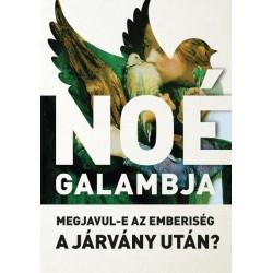 Kondorosi Ferenc - Sereg András: Noé galambja - Megjavul-e az emberiség a járvány után?