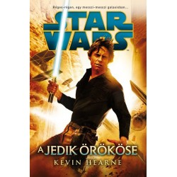 Kevin Hearne: Star Wars: A Jedik örököse