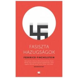 Federico Finchelstein: Fasiszta hazugságok