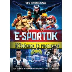 E-sportok - Útmutató kezdőknek és profiknak