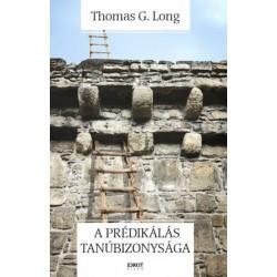 Thomas G. Long: A prédikálás tanúbizonysága