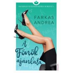 Farkas Andrea: A Főnök ajánlata - Smaragd wellness klinika sorozat 1.