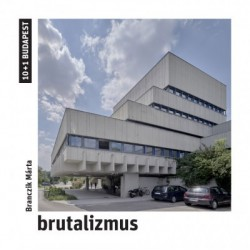 Branczik Márta: Brutalizmus
