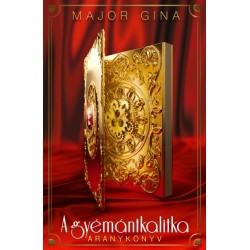 Major Gina: A gyémántkalitka - Aranykönyv