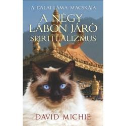 David Michie: A négy lábon járó spiritualizmus - A Dalai Láma Macskája