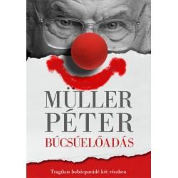 Müller Péter: Búcsúelőadás