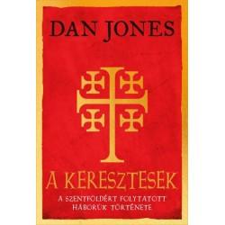 Dan Jones: A keresztesek
