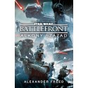 Alexander Freed: Star Wars - Battlefront - Alkony század