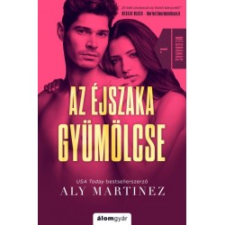 Aly Martinez: Az éjszaka gyümölcse - Megbánás 1.