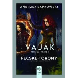 Andrzej Sapkowski: Vaják VI. - The Witcher - Fecske-torony