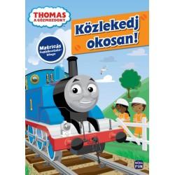 Thomas, a gőzmozdony - Közlekedj okosan! - Matricás foglalkoztatókönyv