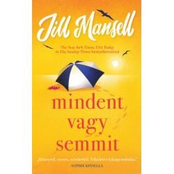 Jill Mansell: Mindent vagy semmit