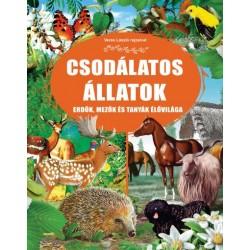 Csodálatos állatok - Erdők, mezők és tanyák élővilága