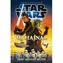 John Jackson Miller: Star Wars: Új hajnal