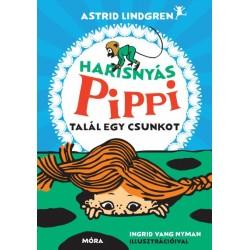 Astrid Lindgren: Harisnyás Pippi talál egy csunkot