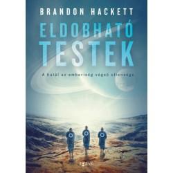 Brandon Hackett: Eldobható testek