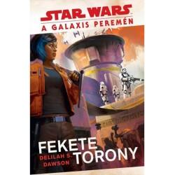 Delilah S. Dawson: Star Wars - A galaxis peremén - Fekete Torony