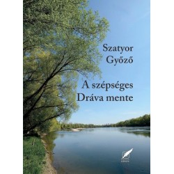 Szatyor Győző: A szépséges Dráva mente