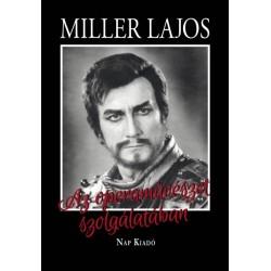 Mátai Györgyi - Miller Lajos: Az operaművészet szolgálatában