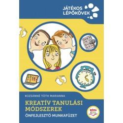 Kozsánné Tóth Marianna: Kreatív Tanulási Módszerek - Önfejlesztő munkafüzet