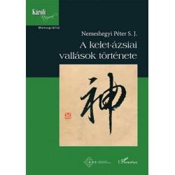 Nemeshegyi Péter: A kelet-ázsiai vallások története