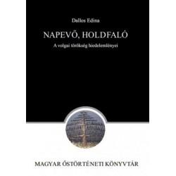 Dallos Edina: Napevő, Holdfaló - A volgai törökség hiedelemlényei
